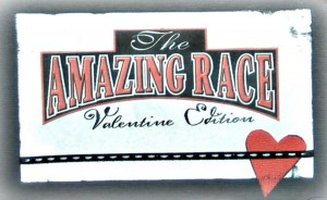 Amazing Race–Valentine Edition