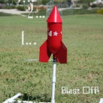 Blast off--The Rocket Launch!