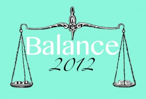 Word of the Year 2012: Balance