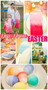 Dip-Dyed Ombre Easter Recap